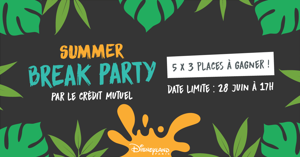summer break party credit mutuel soirée electro disneyland paris concours