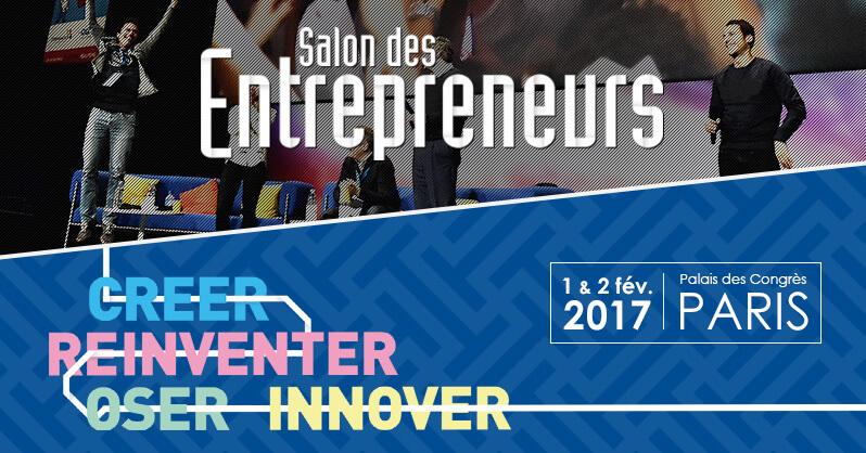 salon des entrepreneurs a lieu le 1er et 2 février entrepreneuriat paris nantes marseille nantes