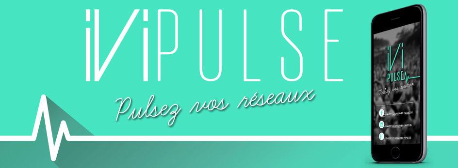 Ivipulse, start-up, entrepreneuriat, application, réseau